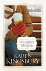 Maggie's Miracle : A Novel - eBook