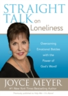 Straight Talk on Loneliness : Overcoming Emotional Battles with the Power of God's Word! - eBook