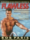 Flawless : The 10-Week Total Image Method for Transforming Your Physique - eBook