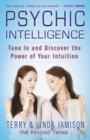 Psychic Intelligence : Tune In and Discover the Power of Your Intuition - eBook