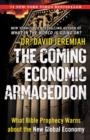 The Coming Economic Armageddon : What Bible Prophecy Warns about the New Global Economy - eBook