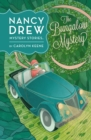 Nancy Drew: The Bungalow Mystery: Book Three - Book