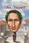 Who Was Julius Caesar? - Book