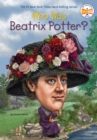 Who Was Beatrix Potter? - Book