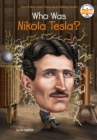 Who Was Nikola Tesla? - Book