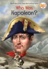 Who Was Napoleon? - Book