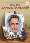 Who Was Norman Rockwell? - Book