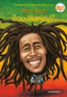 Who Was Bob Marley? - Book