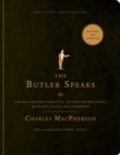 The Butler Speaks : A Return to Proper Etiquette, Stylish Entertaining, and the Art of Good Housekeeping - Book
