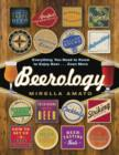 Beerology : Everything You Need to Know to Enjoy Beer...Even More - eBook