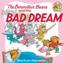 The Berenstain Bears and the Bad Dream - eBook