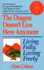 Dragon Doesn't Live Here Anymore - Book