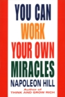 You Can Work Your Own Miracles - Book