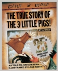 The True Story of the Three Little Pigs - Book