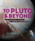 To Pluto and Beyond - eBook