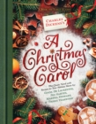 Charles Dickens's A Christmas Carol : A Book-to-Table Classic - Book