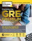 Cracking the GRE Premium Edition with 6 Practice Tests, 2018 : The All-in-One Solution for Your Highest Possible Score - eBook