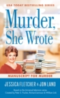Murder, She Wrote: Manuscript for Murder - eBook