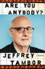 Are You Anybody : A Memoir - Book