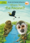 Where Is the Amazon? - eBook