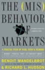 The Misbehavior of Markets : A Fractal View of Financial Turbulence - eBook