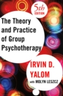 The Theory and Practice of Group Psychotherapy - eBook