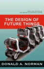 The Design of Future Things - eBook