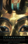 Tutankhamen : The Search for an Egyptian King - eBook