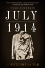 July 1914 : Countdown to War - eBook
