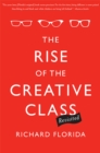 The Rise of the Creative Class--Revisited : Revised and Expanded - eBook