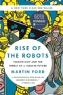 Rise of the Robots : Technology and the Threat of a Jobless Future - eBook