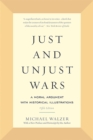 Just and Unjust Wars : A Moral Argument with Historical Illustrations - Book