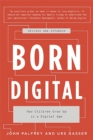 Born Digital : How Children Grow Up in a Digital Age - Book