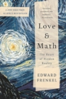 Love and Math : The Heart of Hidden Reality - eBook