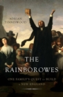 The Rainborowes : One Family's Quest to Build a New England - eBook