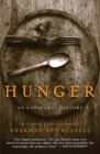 Hunger : An Unnatural History - Book