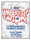 A Most Imperfect Union : A Contrarian History of the United States - eBook