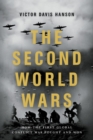 The Second World Wars : How the First Global Conflict Was Fought and Won - eBook
