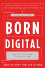 Born Digital : How Children Grow Up in a Digital Age - eBook