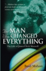 The Man Who Changed Everything - eBook