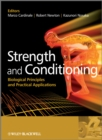 Strength and Conditioning : Biological Principles and Practical Applications - Book