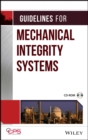 Guidelines for Mechanical Integrity Systems - eBook