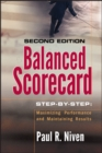 Balanced Scorecard Step-by-Step : Maximizing Performance and Maintaining Results - eBook
