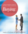 Buying for Business : Insights in Purchasing and Supply Management - eBook