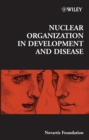 Nuclear Organization in Development and Disease - eBook