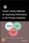Human Factors Methods for Improving Performance in the Process Industries - eBook
