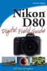 Nikon D80 Digital Field Guide - Book