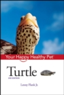 Turtle : Your Happy Healthy Pet - eBook