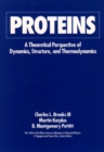 Proteins : A Theoretical Perspective of Dynamics, Structure, and Thermodynamics - eBook
