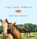 Tips and Tidbits for the Horse Lover - eBook